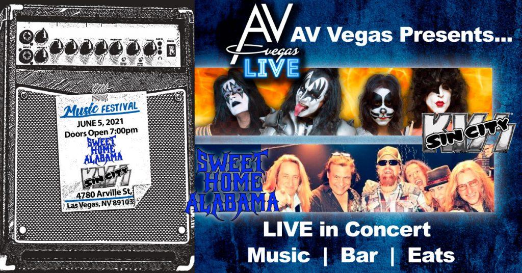 Sin City Kiss & Sweet Home Alabama Live!